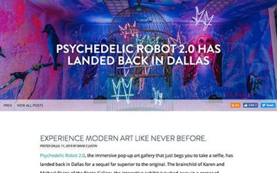 Psychedelic Robot 2.0 Has Landed Back in Dallas
